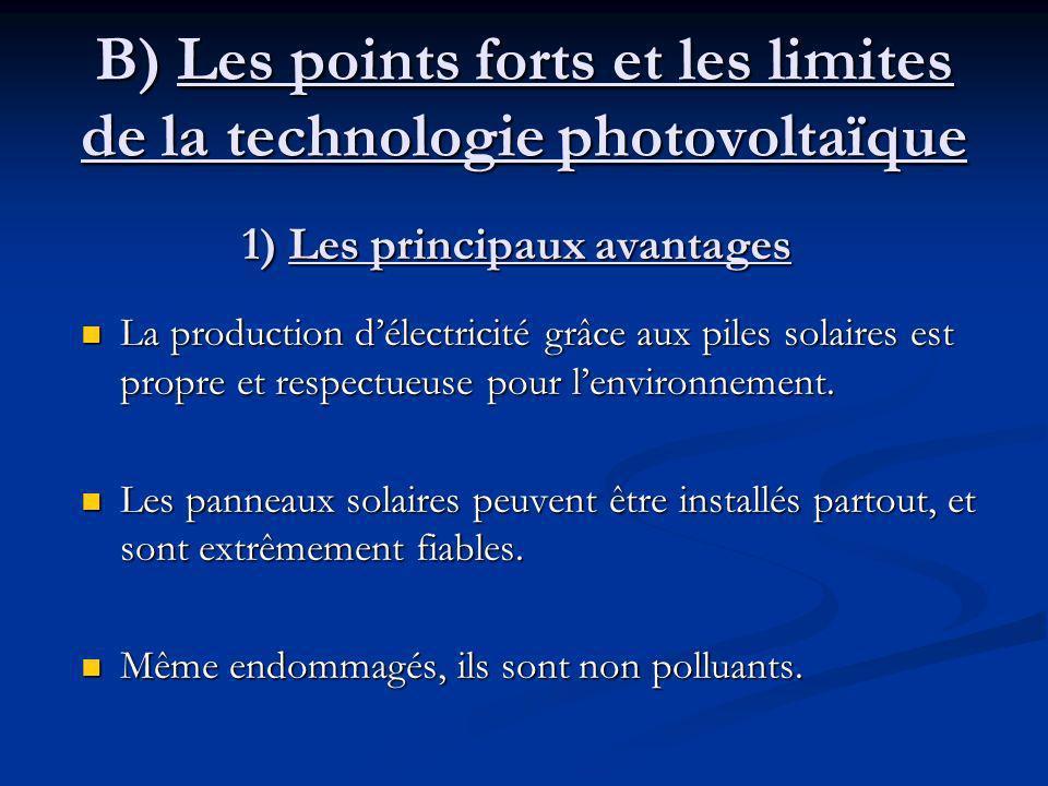B) Les points forts et les limites de la technologie photovoltaïque