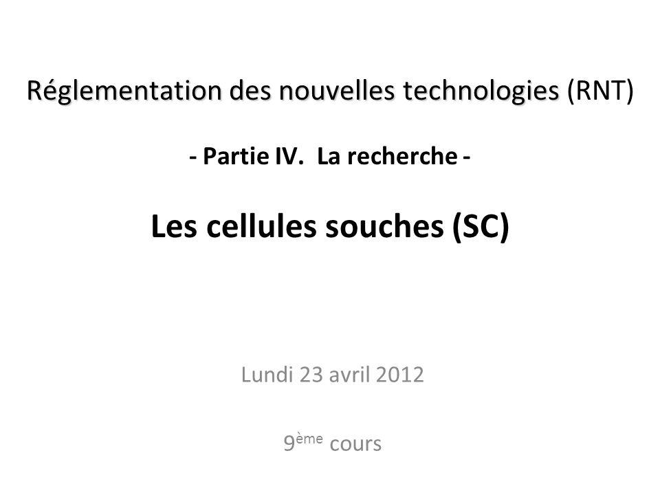 Réglementation des nouvelles technologies (RNT) - Partie IV