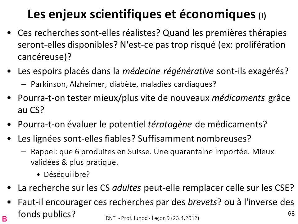 Les enjeux scientifiques et économiques (I)