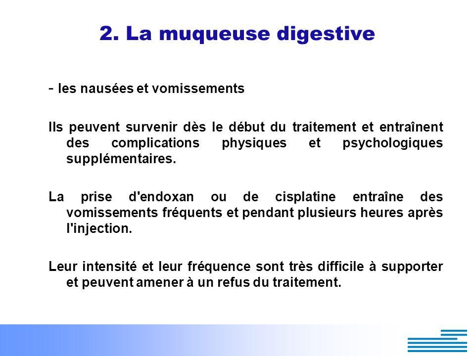 2. La muqueuse digestive - les nausées et vomissements
