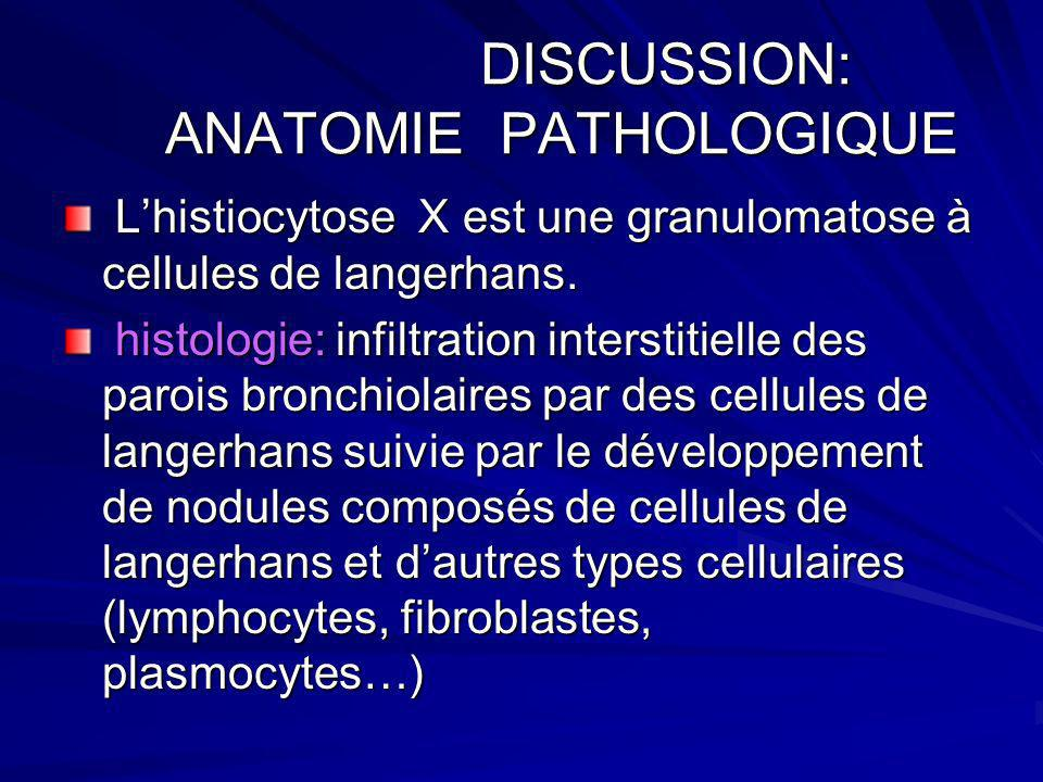 DISCUSSION: ANATOMIE PATHOLOGIQUE