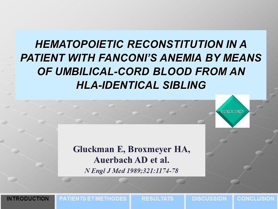Gluckman E, Broxmeyer HA, Auerbach AD et al.