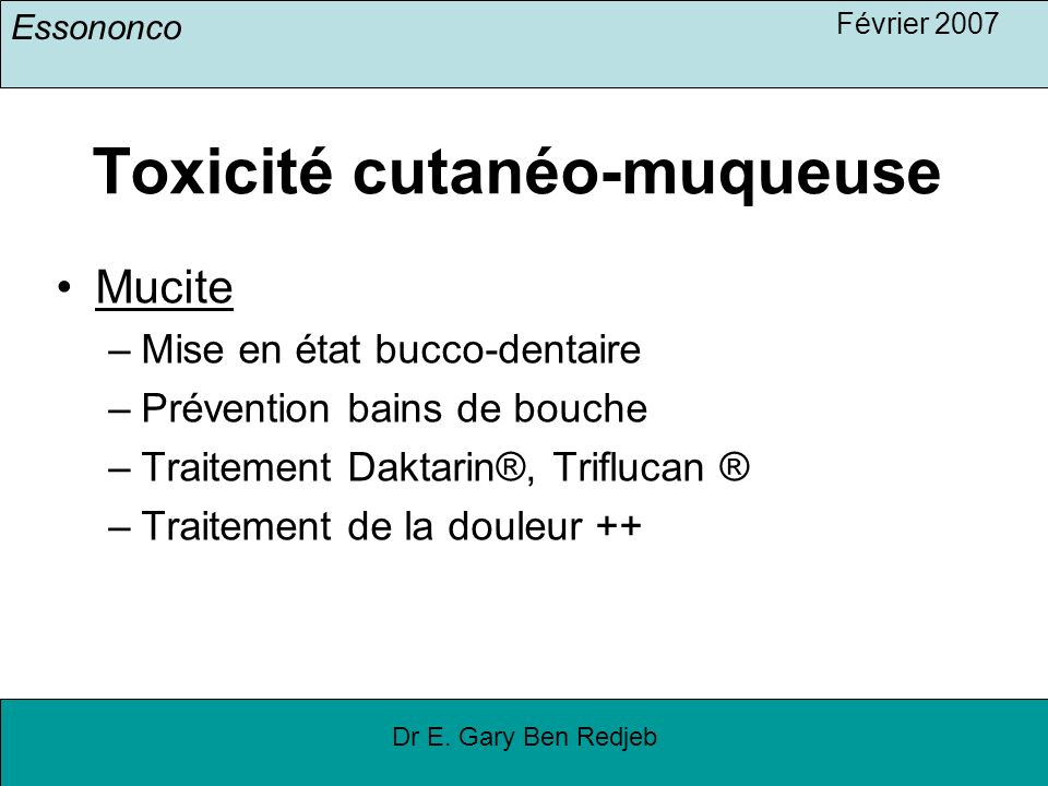 Toxicité cutanéo-muqueuse