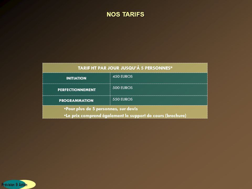NOS TARIFS TARIF HT PAR JOUR JUSQU'À 5 PERSONNES*