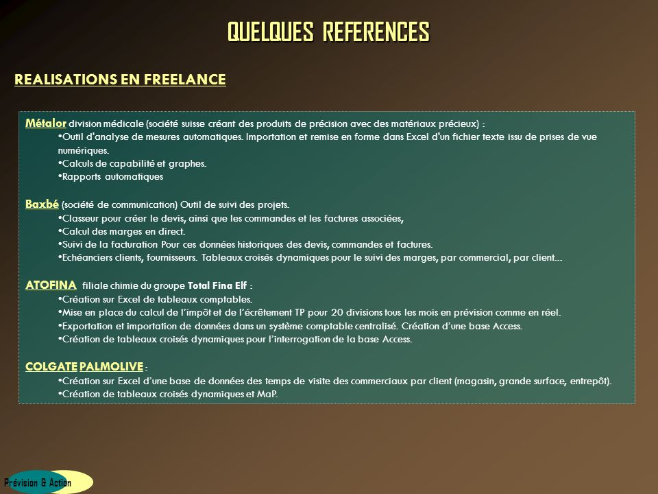 QUELQUES REFERENCES REALISATIONS EN FREELANCE