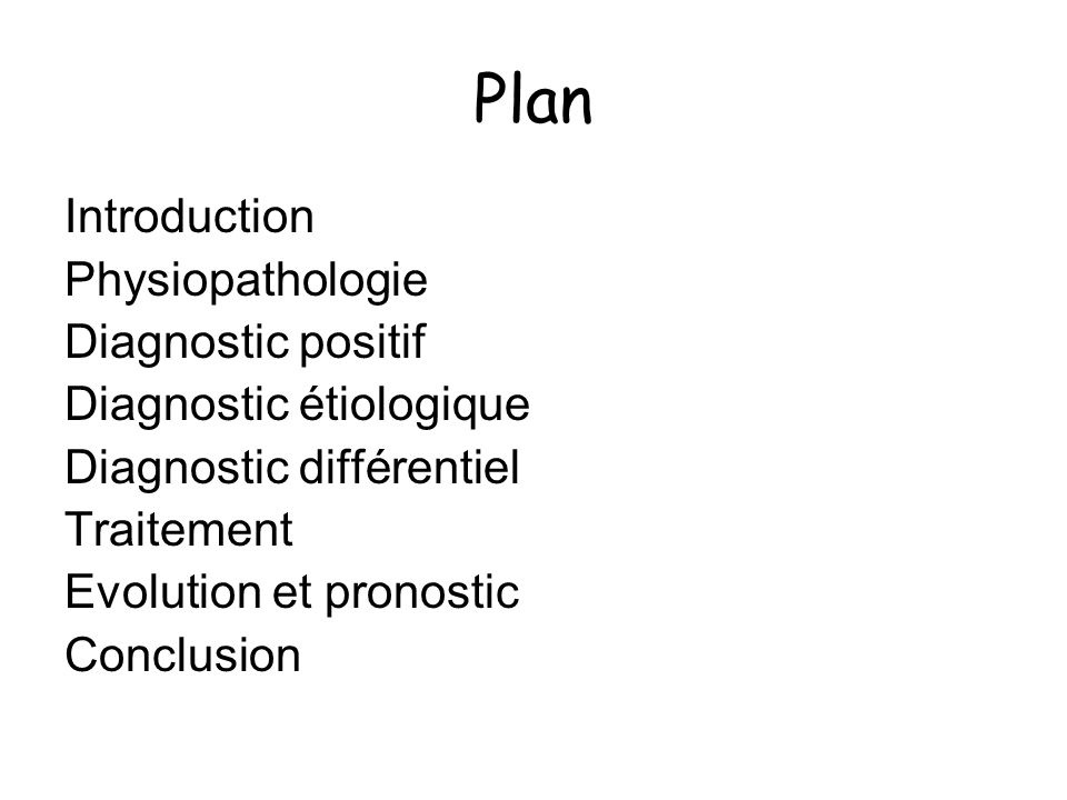 Plan Introduction Physiopathologie Diagnostic positif