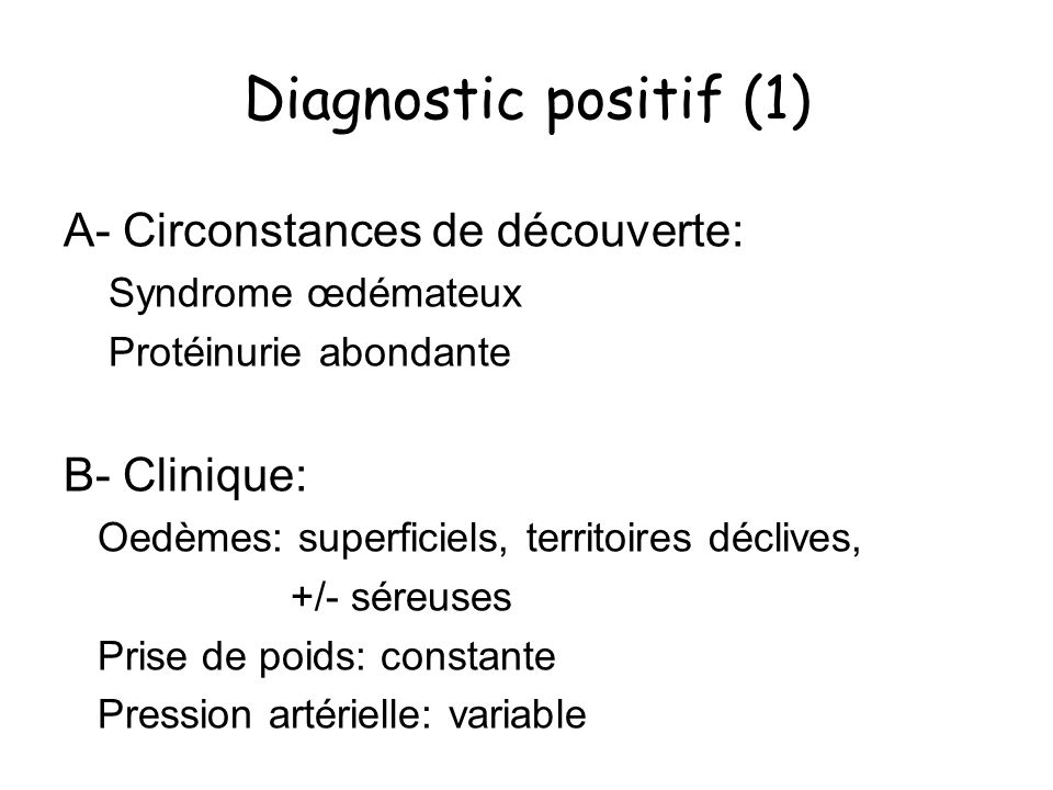 Diagnostic positif (1) A- Circonstances de découverte: B- Clinique: