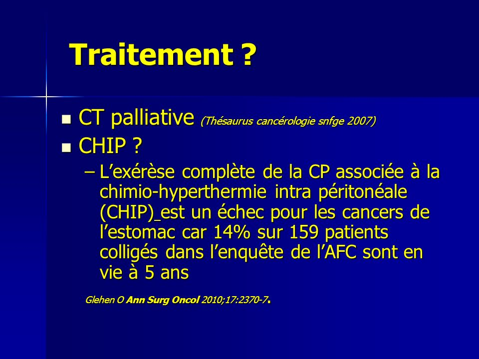 Traitement CT palliative (Thésaurus cancérologie snfge 2007) CHIP