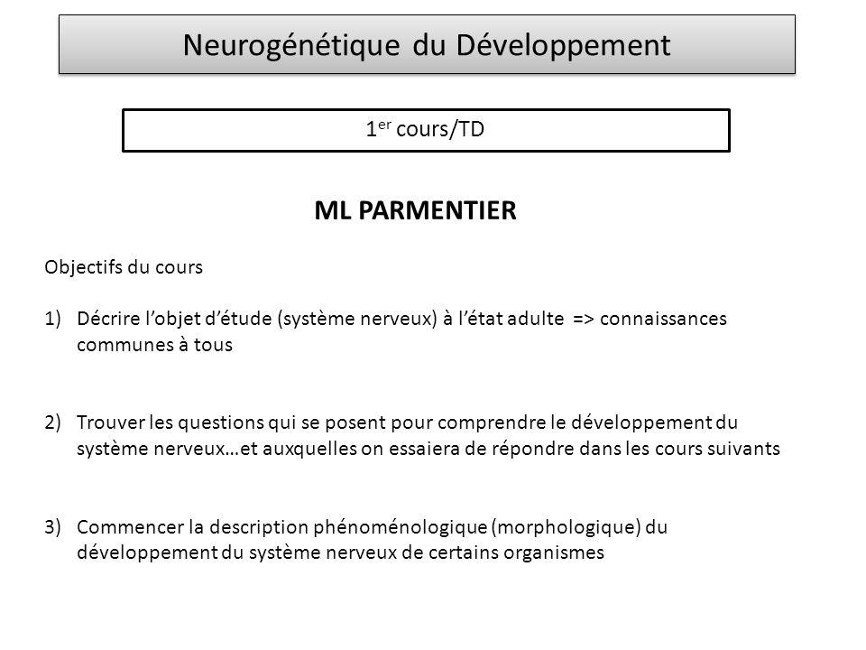 Neurogénétique du Développement
