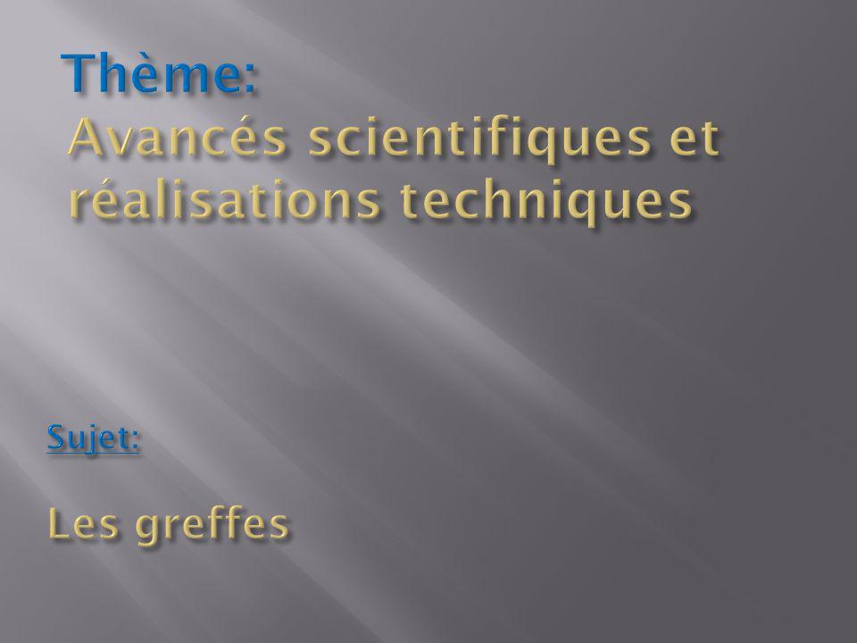 Avancés scientifiques et réalisations techniques