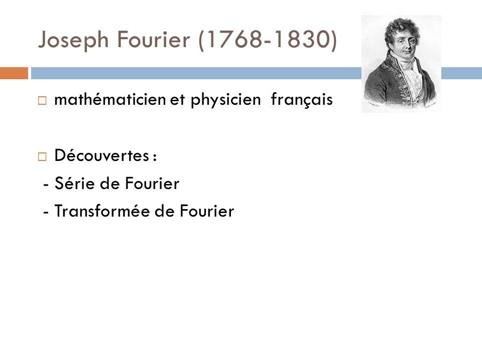 Joseph Fourier (1768-1830) mathématicien et physicien français