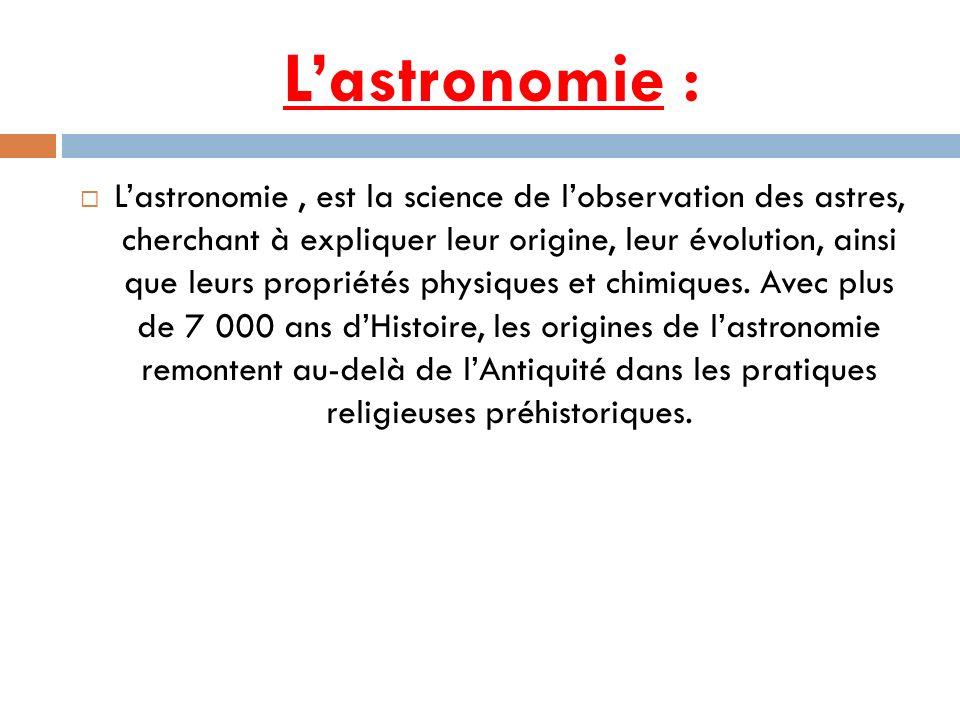 L'astronomie :