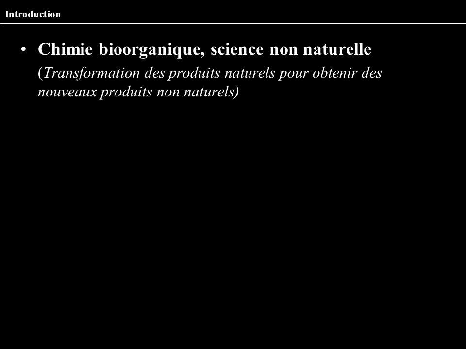Chimie bioorganique, science non naturelle
