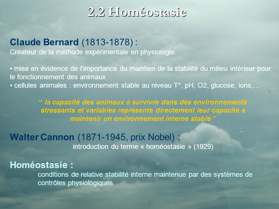 2.2 Homéostasie Claude Bernard (1813-1878) :