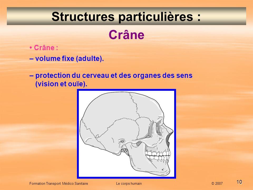 Structures particulières :