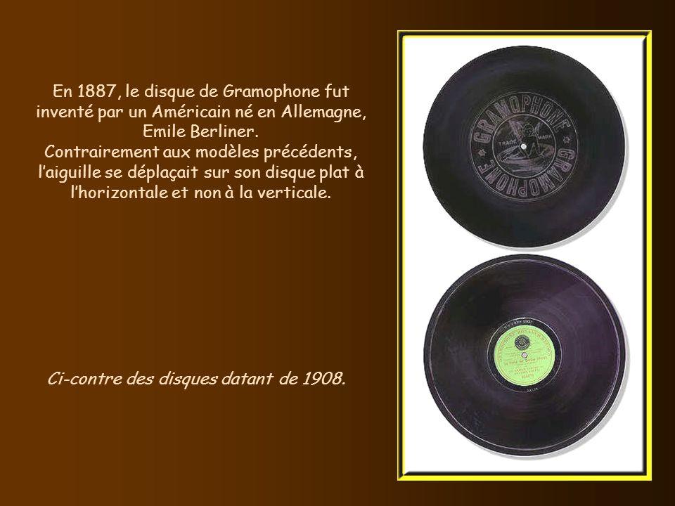 Ci-contre des disques datant de 1908.