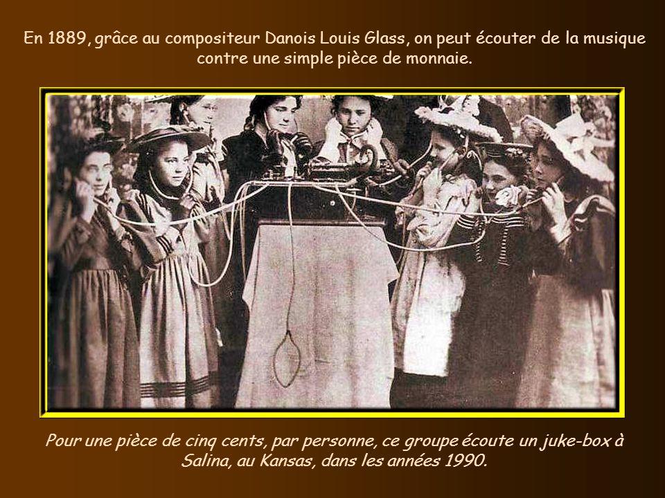 En 1889, grâce au compositeur Danois Louis Glass, on peut écouter de la musique contre une simple pièce de monnaie.