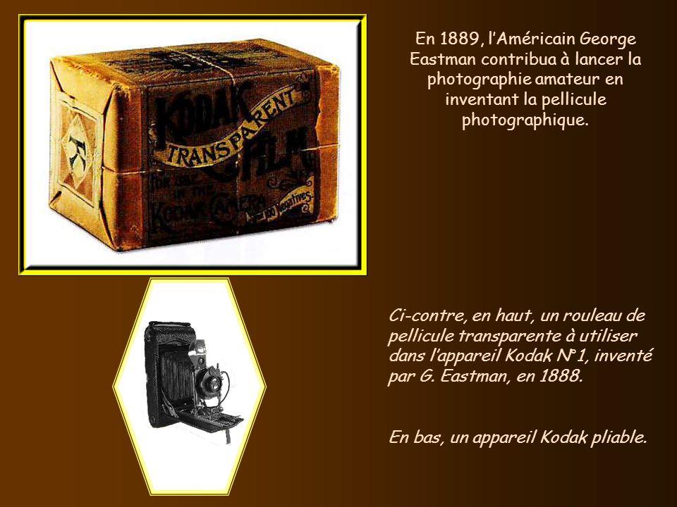 En 1889, l'Américain George Eastman contribua à lancer la photographie amateur en inventant la pellicule photographique.