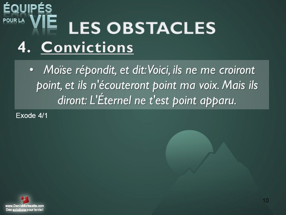 LES OBSTACLES Convictions