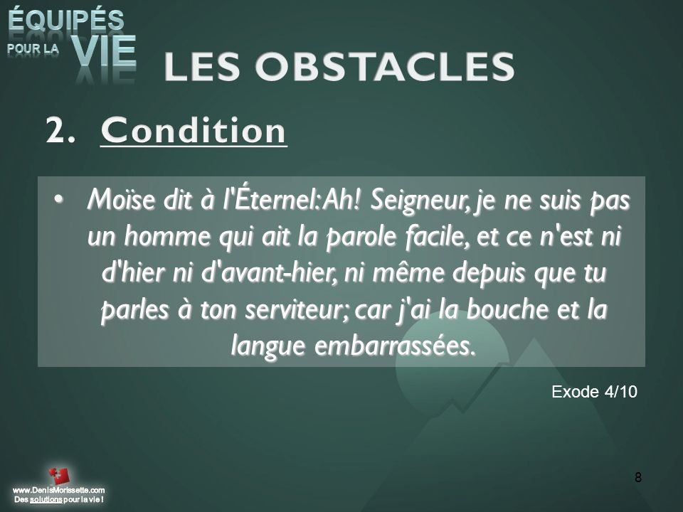 LES OBSTACLES Condition