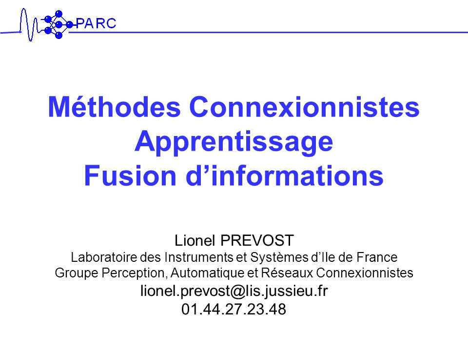 Méthodes Connexionnistes Apprentissage Fusion d'informations