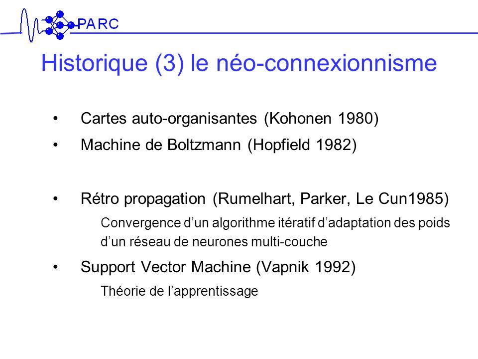 Historique (3) le néo-connexionnisme