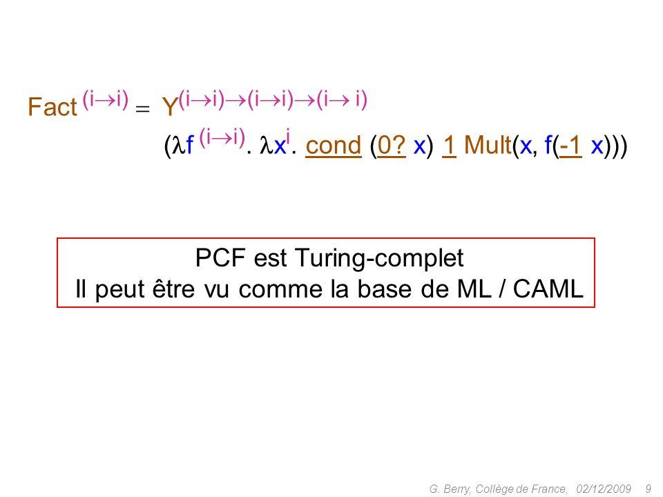 PCF est Turing-complet Il peut être vu comme la base de ML / CAML