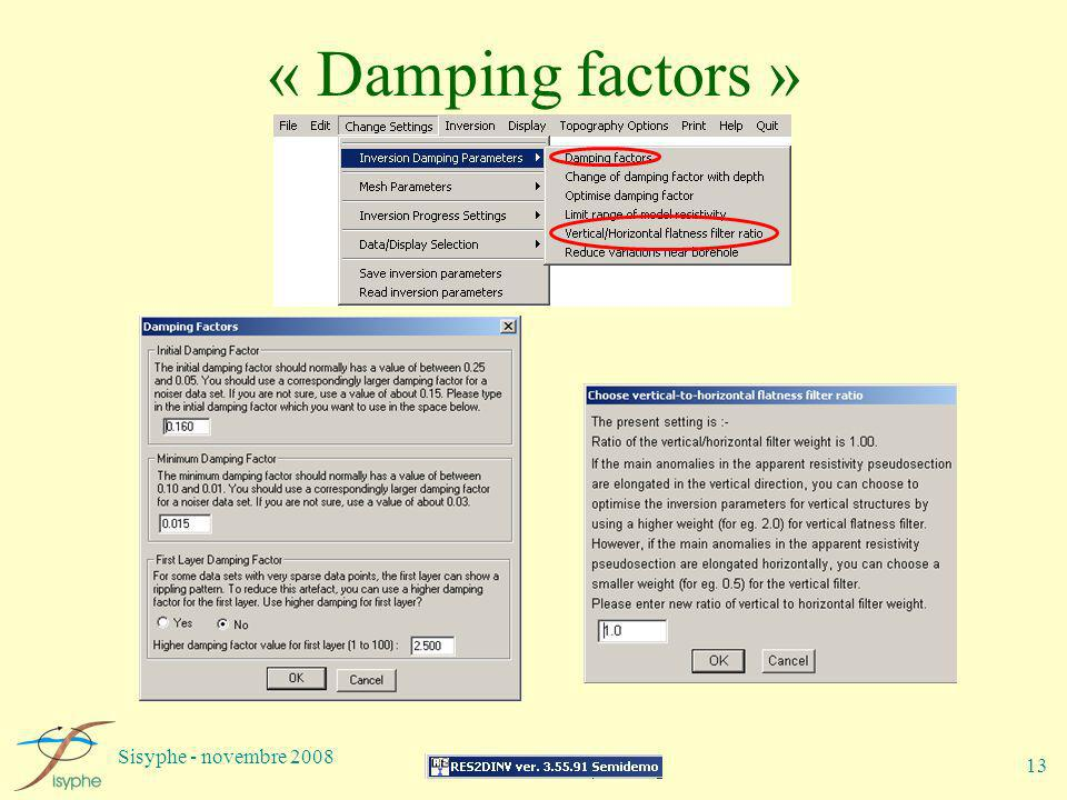 « Damping factors » Sisyphe - novembre 2008