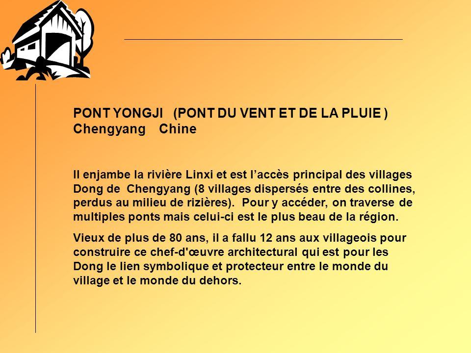 PONT YONGJI (PONT DU VENT ET DE LA PLUIE ) Chengyang Chine