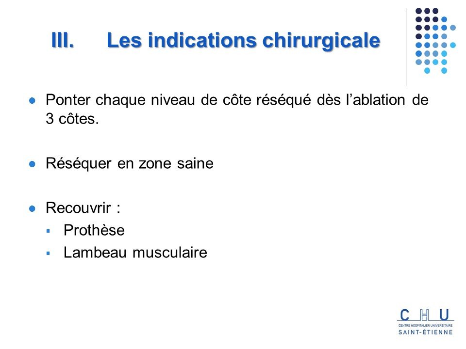 Les indications chirurgicale