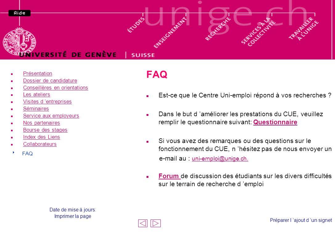 FAQ Le haut de la page est le même que celui du centre uni-emploi !
