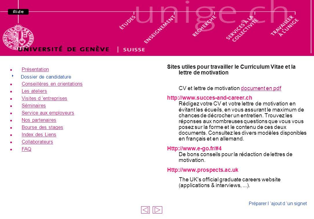 sites de CV Présentation.  Dossier de candidature. Conseillères en orientations. Les ateliers.