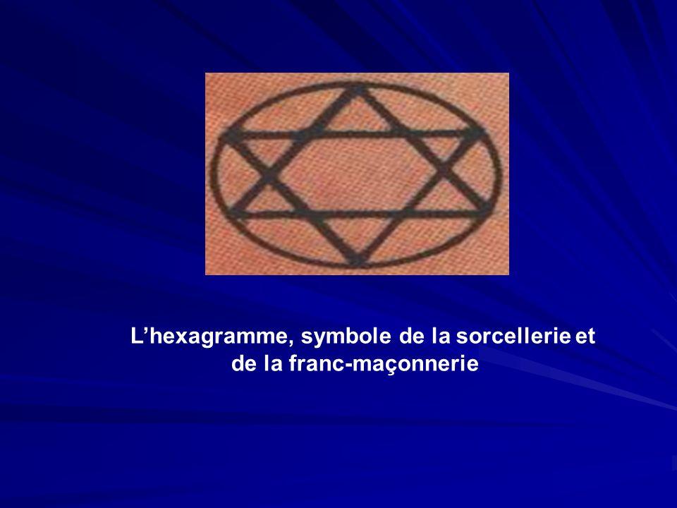 L'hexagramme, symbole de la sorcellerie et de la franc-maçonnerie