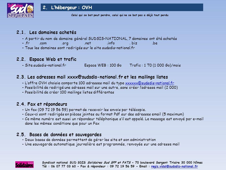 2.3. Les adresses mail xxxx@sudsdis-national.fr et les mailings listes