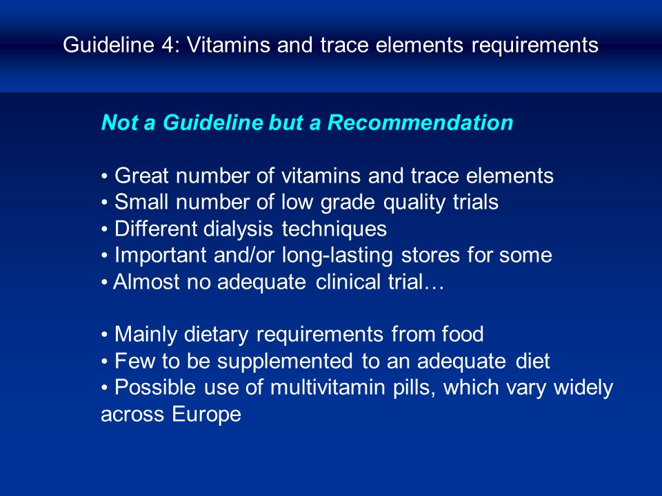 Guideline 4: Vitamins and trace elements requirements