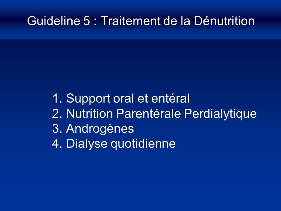 Guideline 5 : Traitement de la Dénutrition