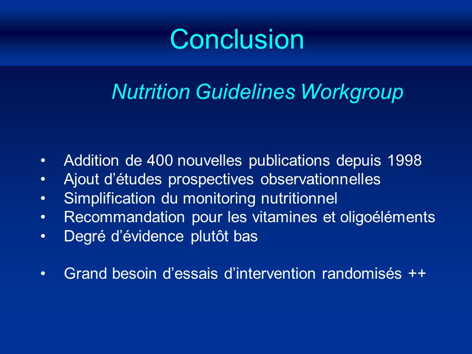 Conclusion Nutrition Guidelines Workgroup