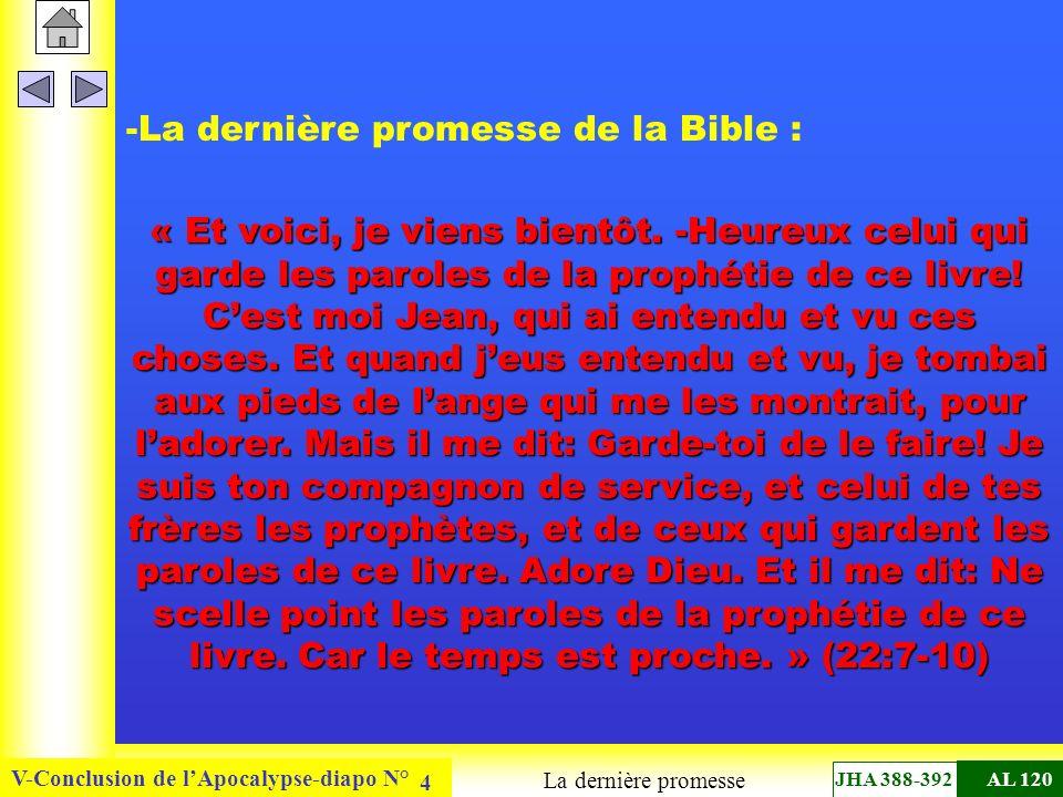 -La dernière promesse de la Bible :
