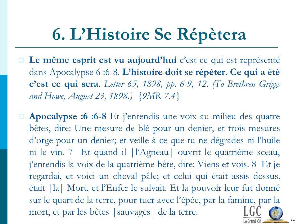 6. L'Histoire Se Répètera