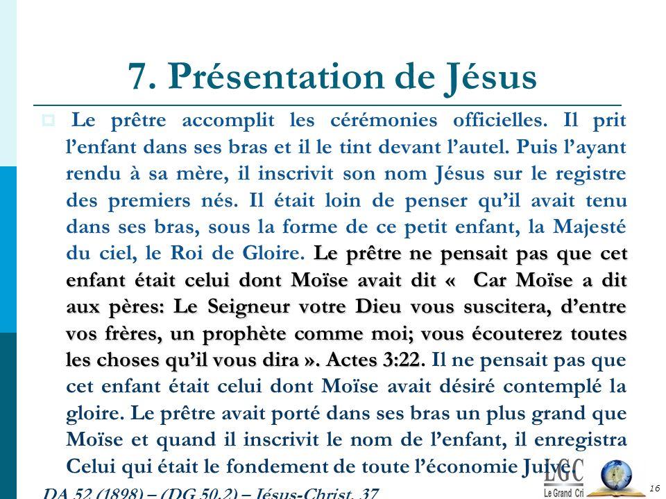 7. Présentation de Jésus