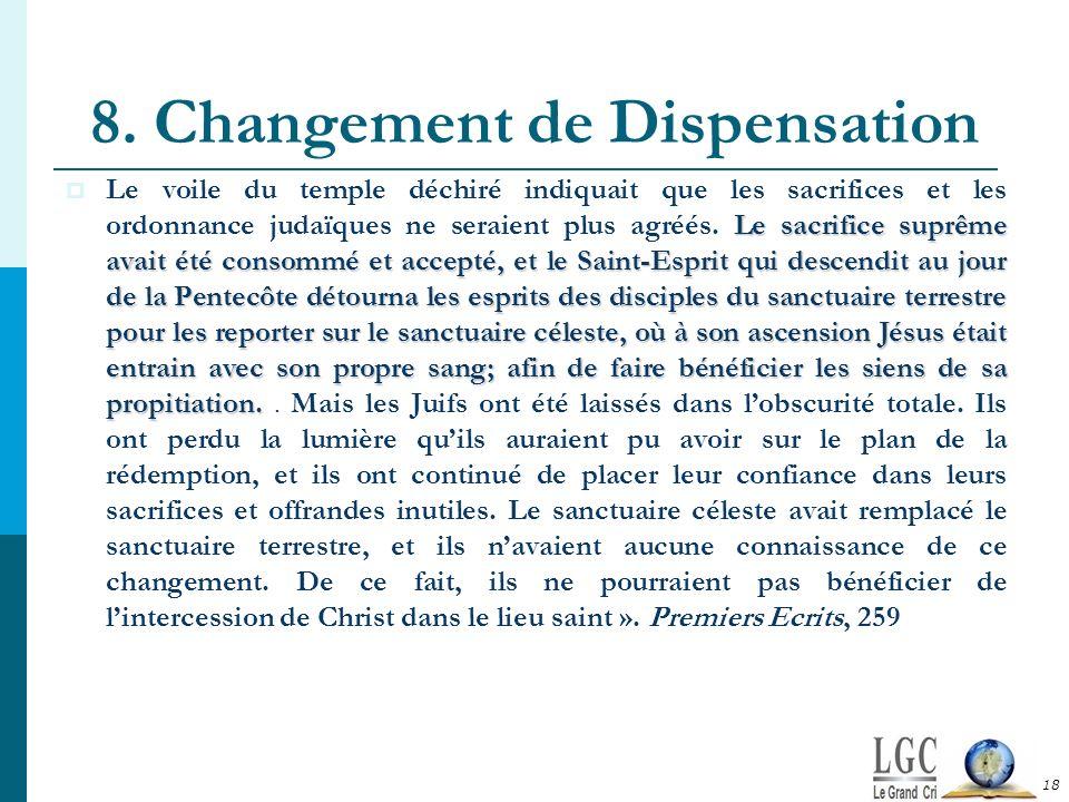 8. Changement de Dispensation