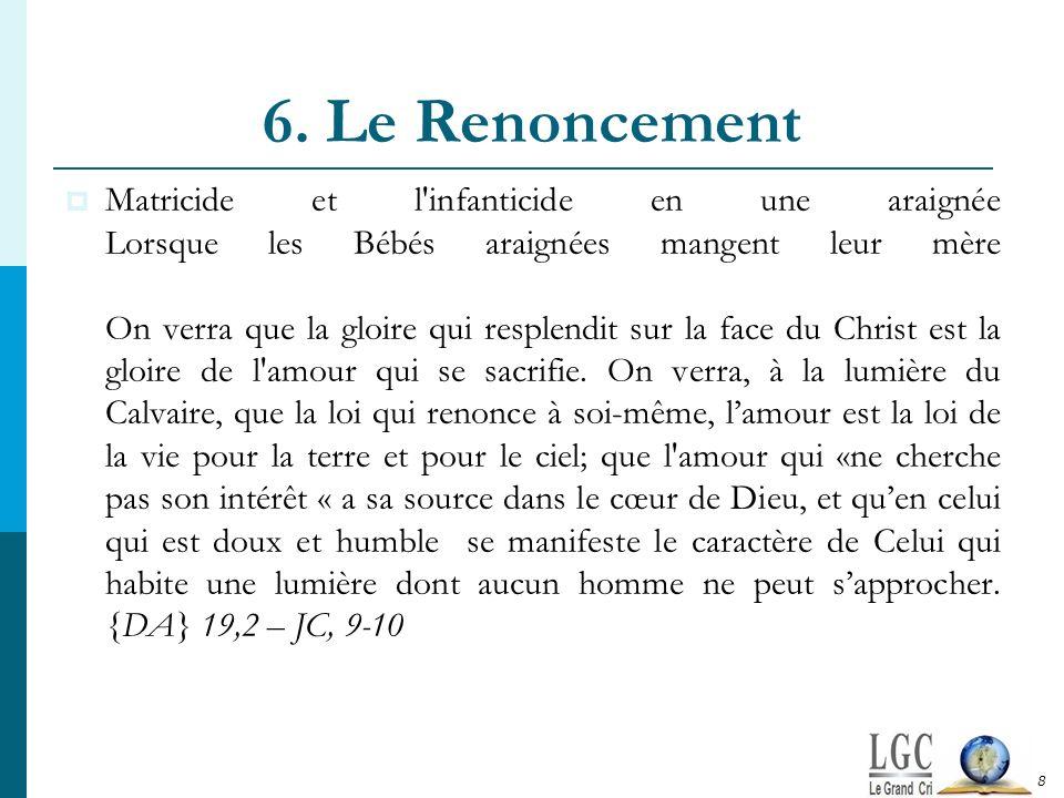 6. Le Renoncement