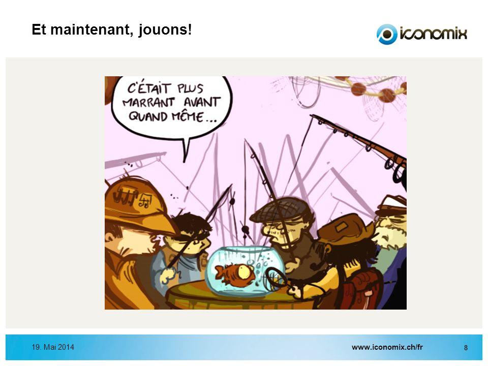 Et maintenant, jouons! 31. März 2017 www.iconomix.ch/fr