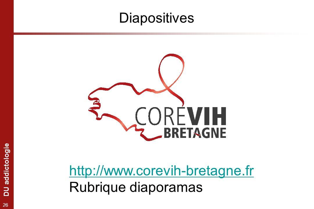 Diapositives http://www.corevih-bretagne.fr Rubrique diaporamas