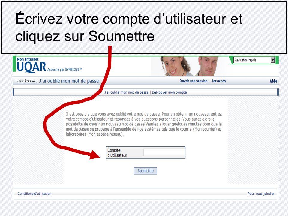 Écrivez votre compte d'utilisateur et cliquez sur Soumettre