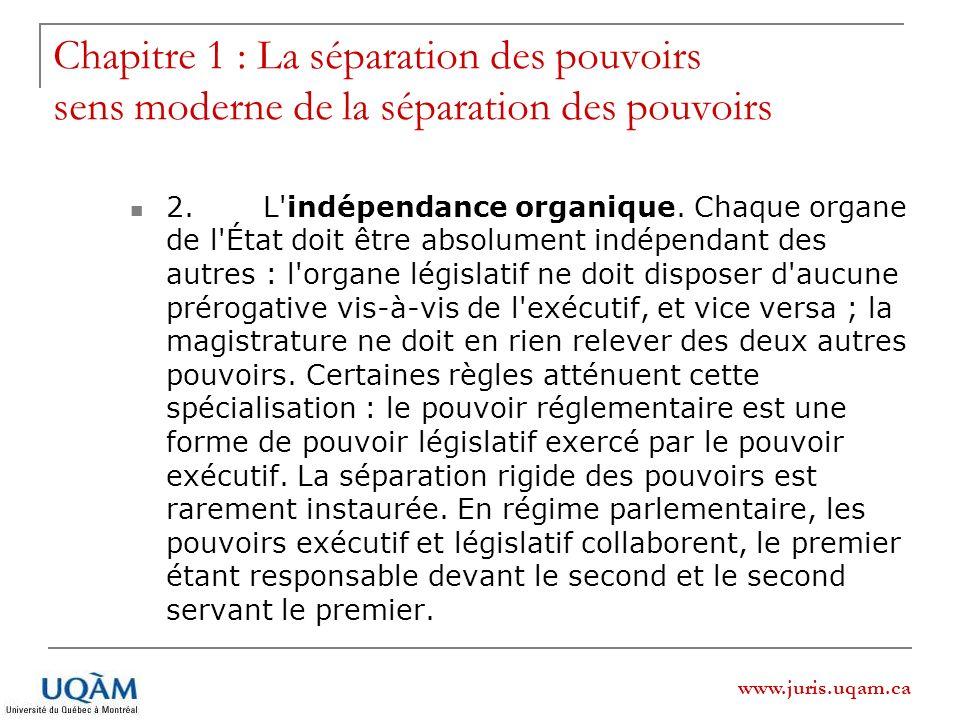 Chapitre 1 : La séparation des pouvoirs sens moderne de la séparation des pouvoirs