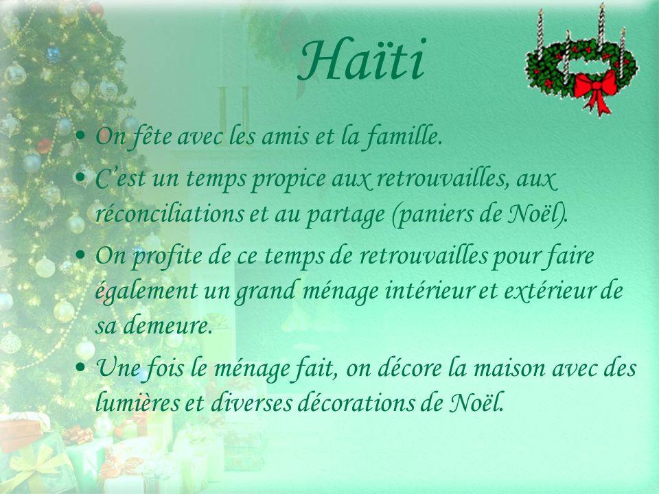 Haïti On fête avec les amis et la famille.