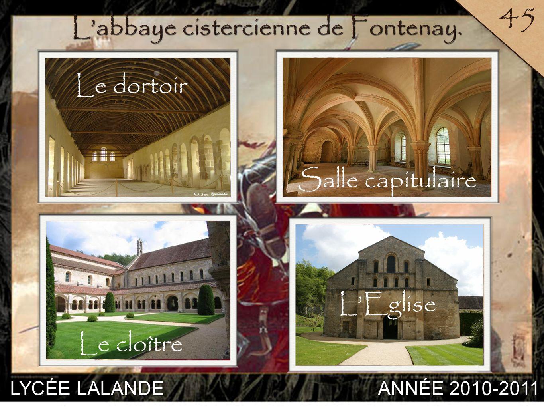 L'abbaye cistercienne de Fontenay.