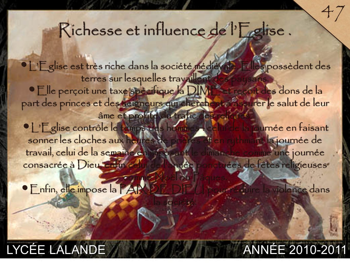 Richesse et influence de l'Eglise .
