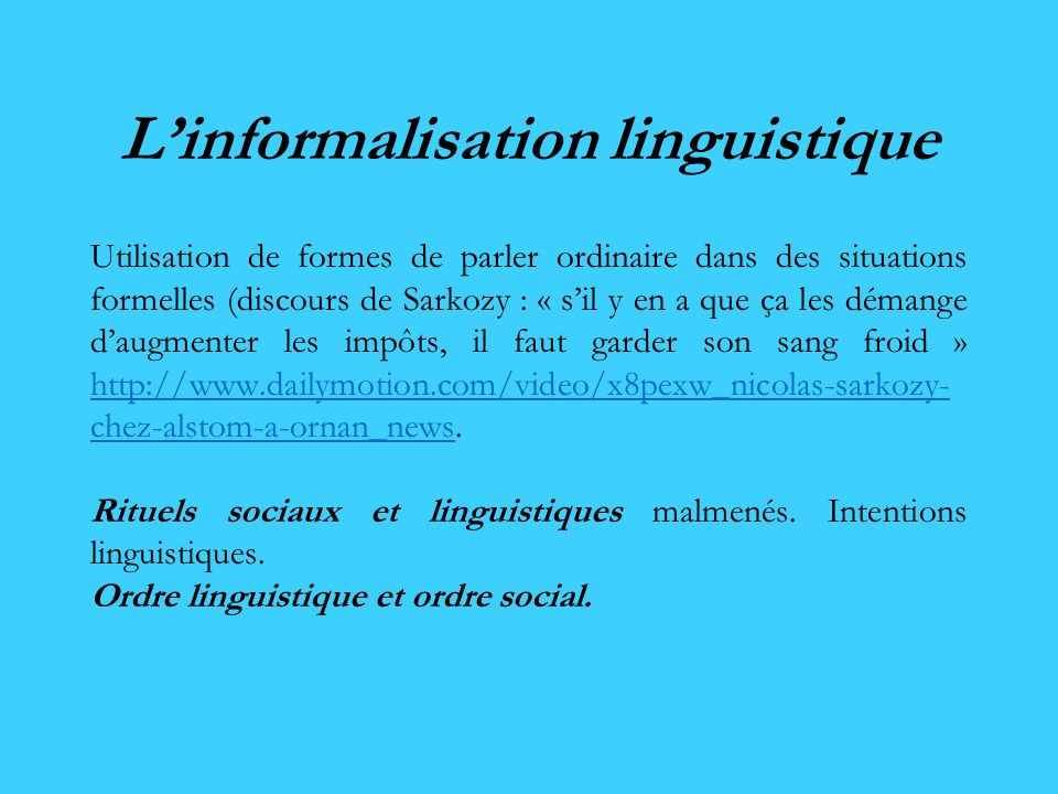 L'informalisation linguistique
